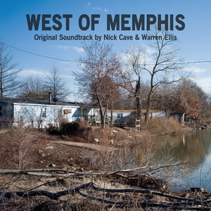 West Of Memphis Original Soundtrack by Nick Cave & Warren Ellis