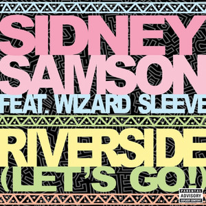 Riverside (Lets Go!) [Remixes]