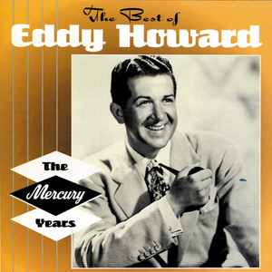 The Best of Eddy Howard: The Mercury Years album