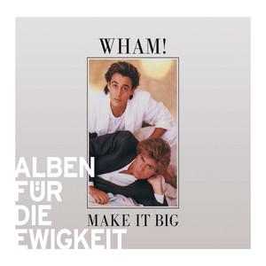 Make It Big (Alben für die Ewigkeit) Albumcover