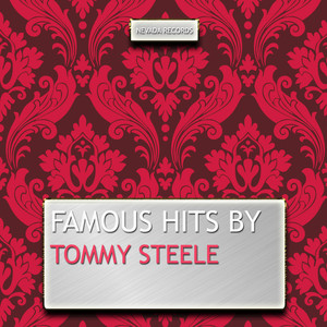 Famous Hits By Tommy Steele album