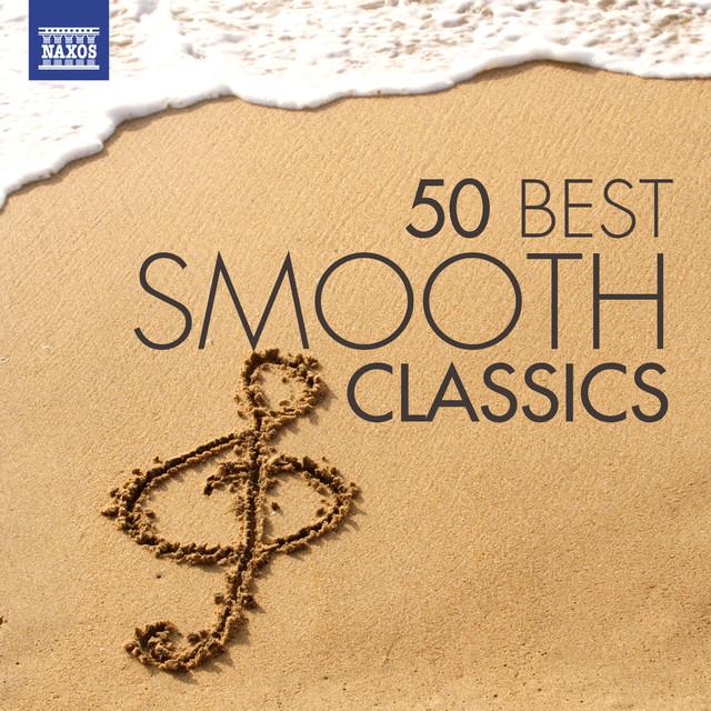 50 Best Smooth Classics