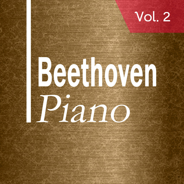 Album cover for Beethoven: Piano Masterpieces Vol. 2 by Ludwig van Beethoven, Piano Kings and Queens