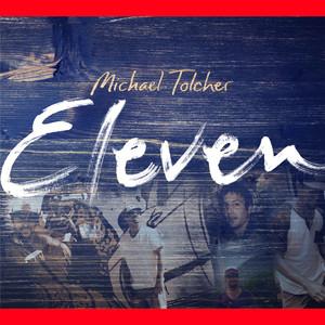 Eleven - Michael Tolcher