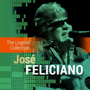 The Legend Collection: José Feliciano Albumcover