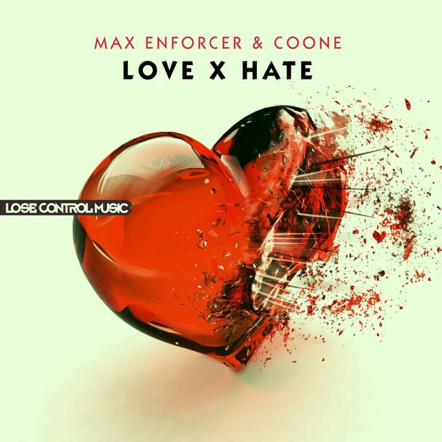 LOVE x HATE