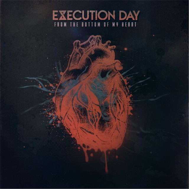 Album cover for From the Bottom of My Heart by Execution Day