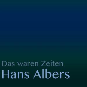 Das waren Zeiten: Hans Albers album