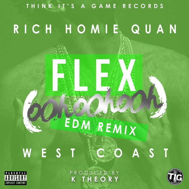 Flex (Ooh, Ooh, Ooh) [K Theory Remix] - Single by Rich Homie