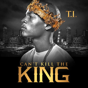 Can't Kill the King album