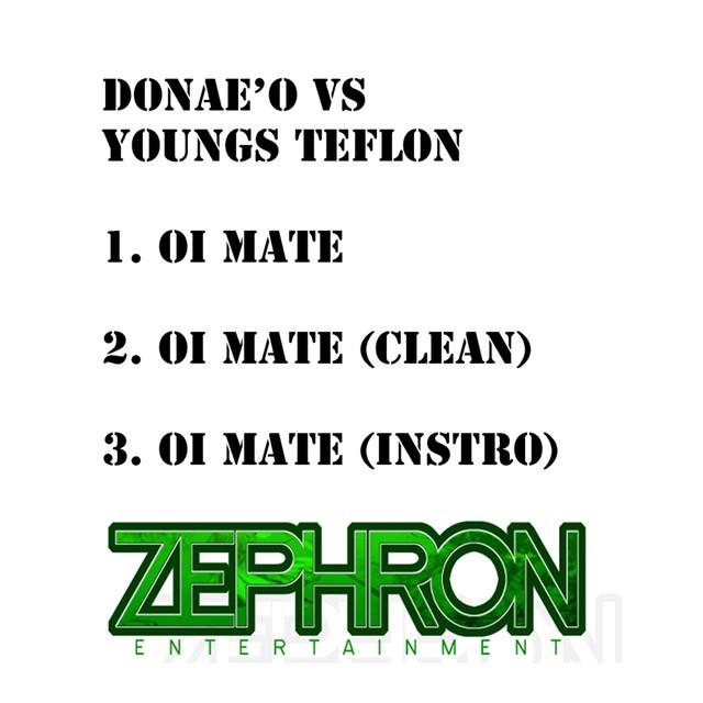 Oi Mate (Donaeo vs. Youngs Teflon)