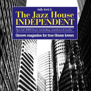 The Jazz House Independent, Vol. 6 album