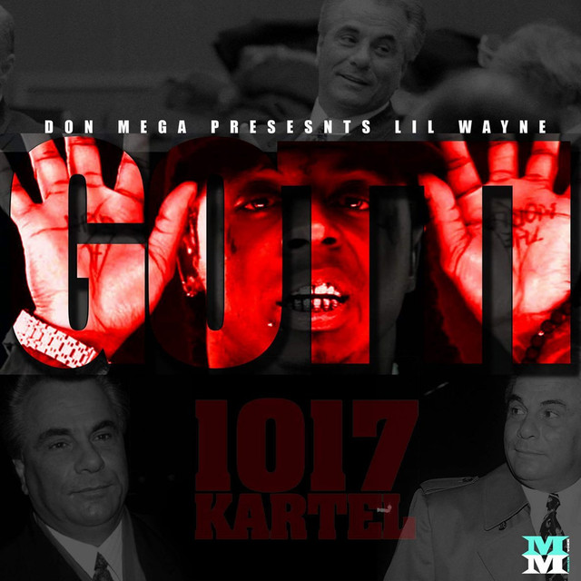 Album cover for Gotti by Don Mega, Lil Wayne