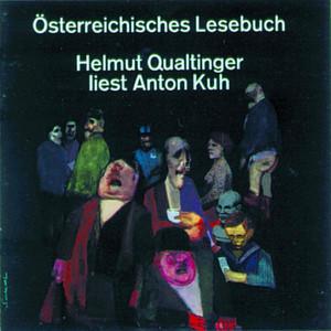 Österreichisches Lesebuch - Helmut Qualtinger liest Anton Kuh Audiobook