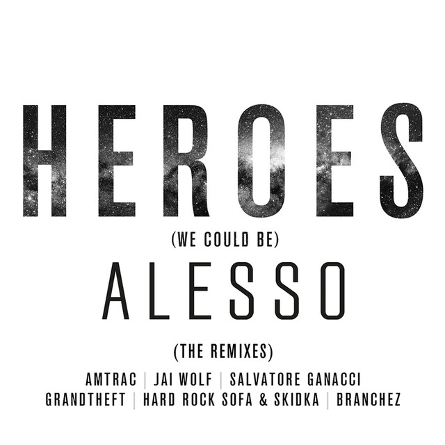 Alesso, Tove Lo Heroes (We Could Be) [The Remixes] album cover