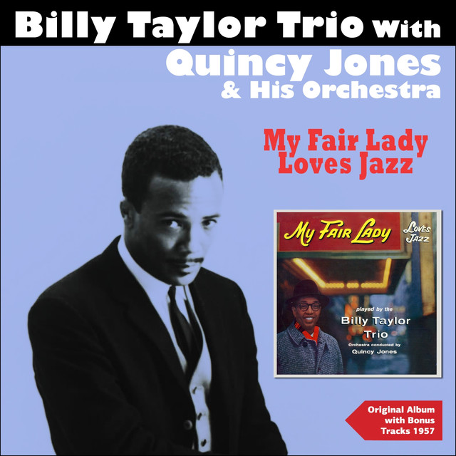 Billy Taylor Trio, Quincy Jones Orchestra My Fair Lady Loves Jazz (Original Album Plus Bonus Tracks 1957) album cover