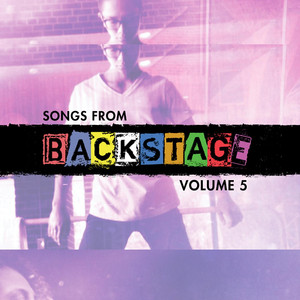 Songs from Backstage, Vol. 5 - Backstage Cast
