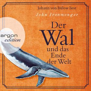 Der Wal und das Ende der Welt (Ungekürzte Lesung) Audiobook