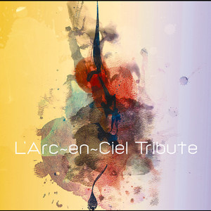 L'Arc~en~Ciel Tribute album