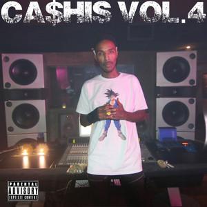 Ca$His, Vol. 4 album