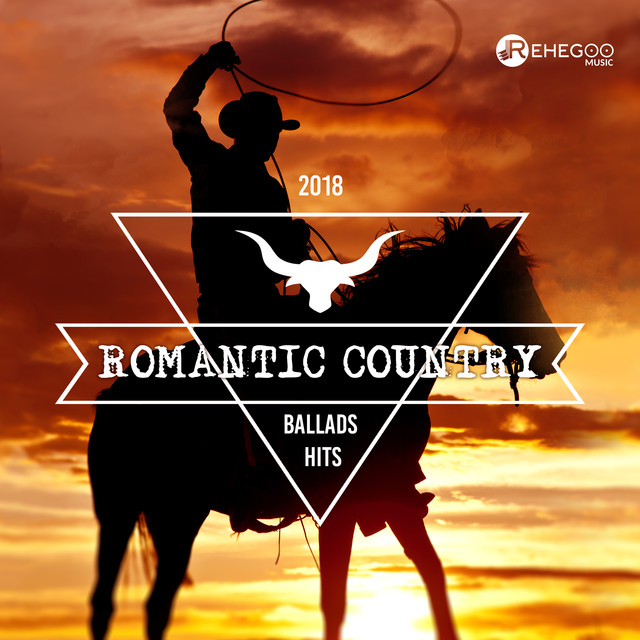 Romantic Country Ballads Hits 2018