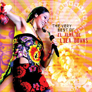 The Very Best Of - Lila Downs