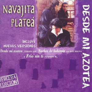 Noches De Bohemia - Navajita Platea