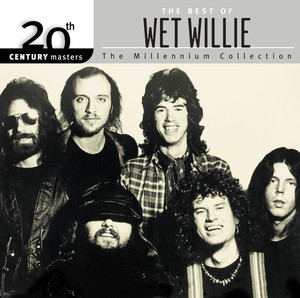 The Best Of Wet Willie 20th Century Masters The Millennium Collection album