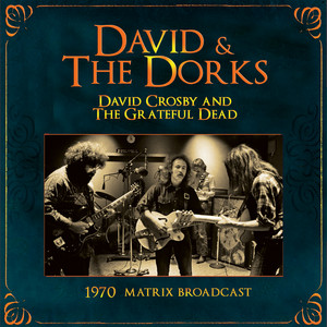 David & The Dorks: The 1970 Matrix Broadcast (Live)