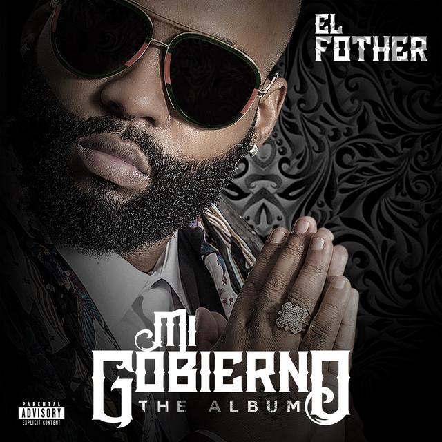 Album cover for Mi Gobierno by El Fother