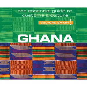 Ghana - Culture Smart! - The Essential Guide to Customs & Culture (Unabridged) Audiobook