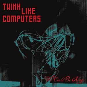 Think Like Computers