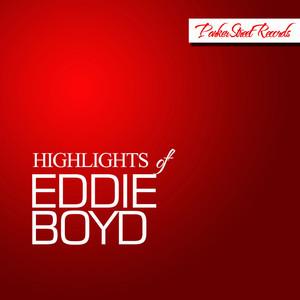Highlights of Eddie Boyd album