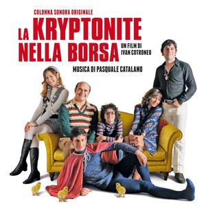 La Kryptonite nella borsa (Colonna sonora originale) album