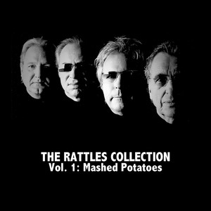 The Rattles Collection Vol. 1: Mashed Potatoes album