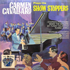 Carmen Cavallaro Plays His Show Stoppers