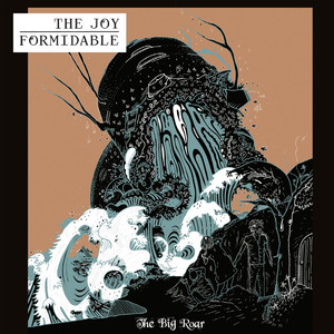 The Big Roar - The Joy Formidable