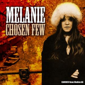 Melanie - Chosen Few