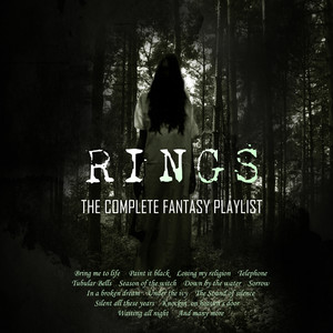Rings - The Complete Fantasy Playlist