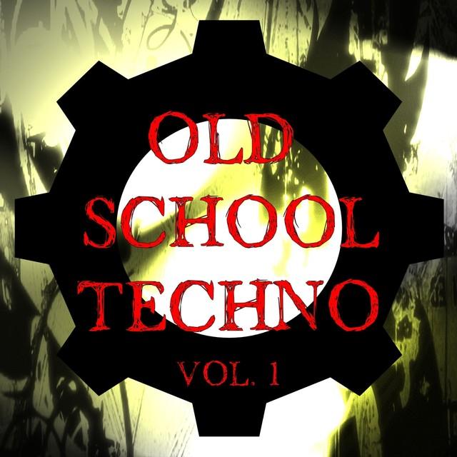 Old School Techno Vol. 1