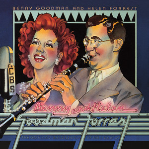 Benny Goodman & Helen Forrest: The Original Recordings Of 1940's album