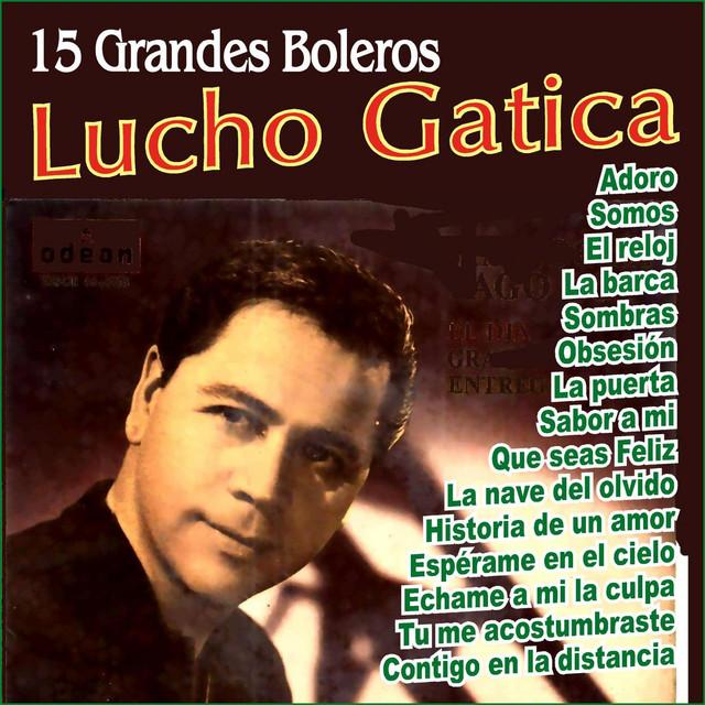 Lucho Gatica - Grandes Boleros