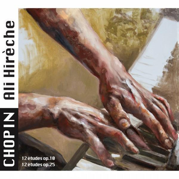 Chopin: Etudes, Op. 10 & Op.25