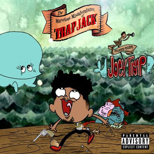 Misadventures of Trap Jack Albümü