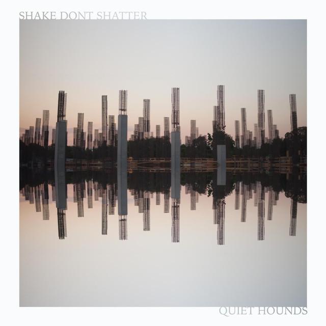 Shake Don't Shatter Albumcover