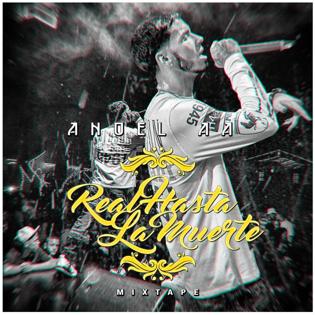 Album cover for Real Hasta La Muerte Mixtape by Anuel Aa