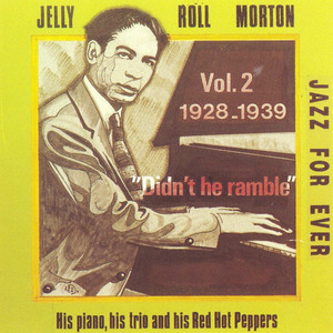 Didn't He Ramble, Vol. 2 (feat. Red Hot Peppers) album