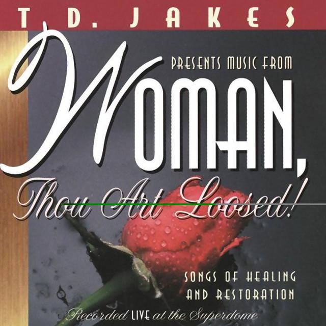 Woman; Thou Art Loosed!