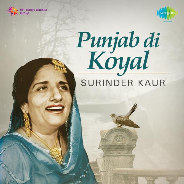 Tara Lak To Lagda Khari Di: Punjabi Di Koyal By Surinder Kaur On Spotify