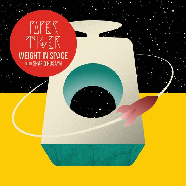 Weight in Space (feat. Shafiq Husayn)